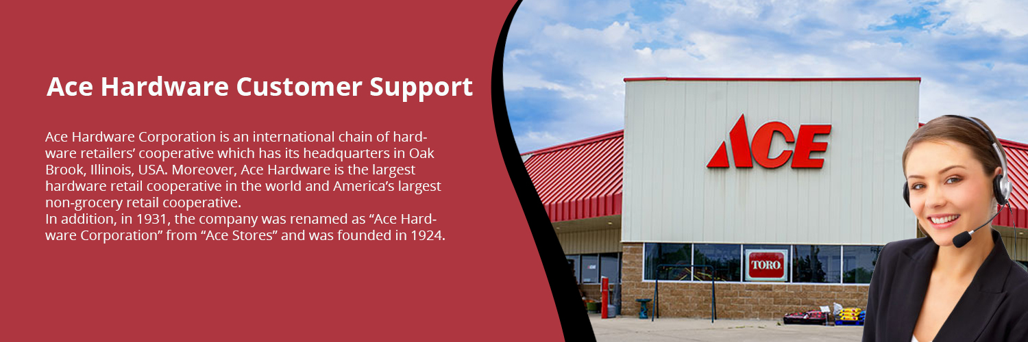 Ace Hardware Customer Support