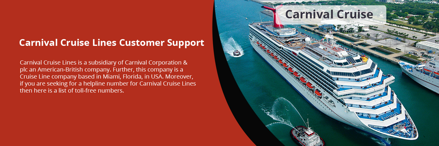 Carnival Cruise Lines Customer Care +1-800-297-9984 For Help