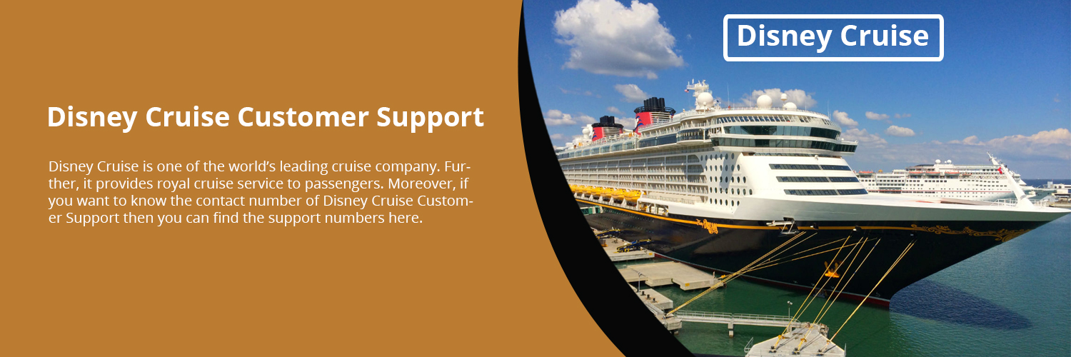 Disney Cruise Customer Care Toll Free Numbers +1-800-297-9984 For Help