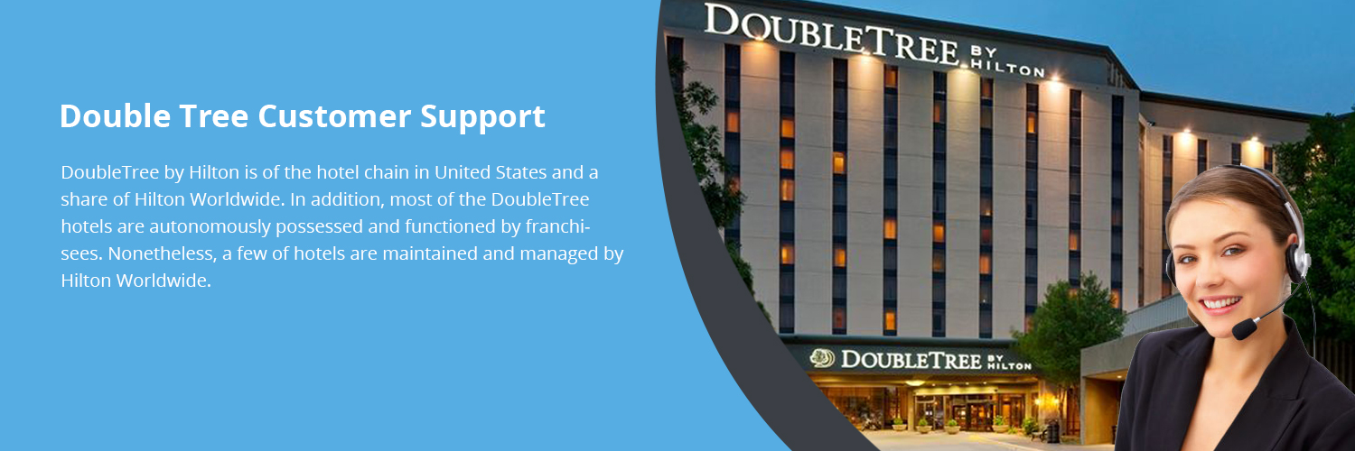 Double Tree Customer Support