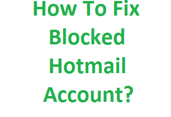 Fix Blocked Hotmail Account