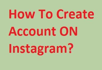Create Account on Instagram