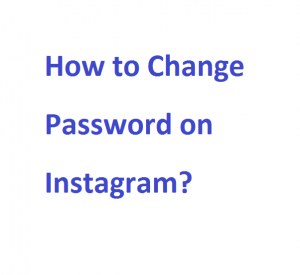 Change Password on Instagram