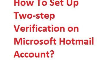Set Up Two-step Verification on Microsoft Hotmail Account